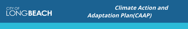 Participate in Long Beach Climate Adaptation and Action Plan